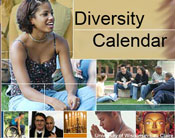 Diversity calendar link button. Multiple images of students and faculty of different races. Image of the Buddha; image of a man in a wheel chair, image of a man praying; image of the menorah.
